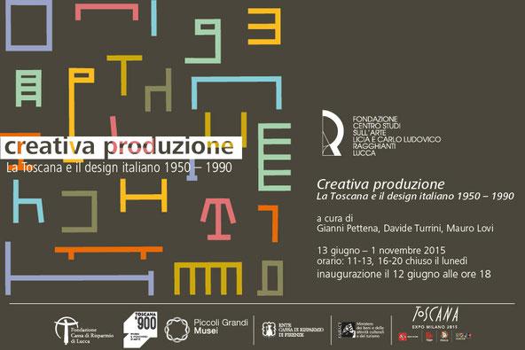 creativa produzione | La Toscana e il design italiano 1950-1990 | a cura di Gianni Pettena, Davide Turrini, Mauro Lovi