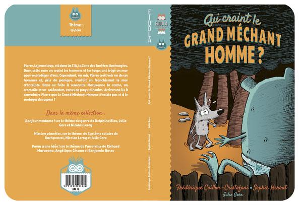 Editions eidola, Album jeunesse, Petit loup,Des 6 ans, Sophie Herout, Frederique caillon, Julie gore,