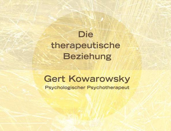 Gert Kowarowsky, Psychologischer Psychotherapeut: Die Therapeutische Allianz