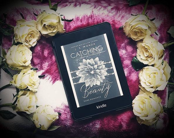 Catching Beauty - du gehörst mir von J. S. Wonda
