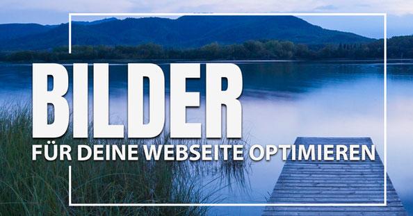 Bilder für Webseite optimieren