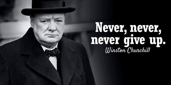 Never, never, never give up!