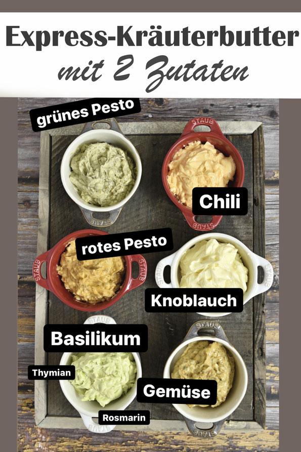 Express Kräuterbutter mit nur 2 Zutaten - verschiedene Rezeptvarianten: Basilikum, Knoblauch, Thymian, Gemüse, Chili, Rosmarin, rotes Pesto, grünes Pesto, Thermomix