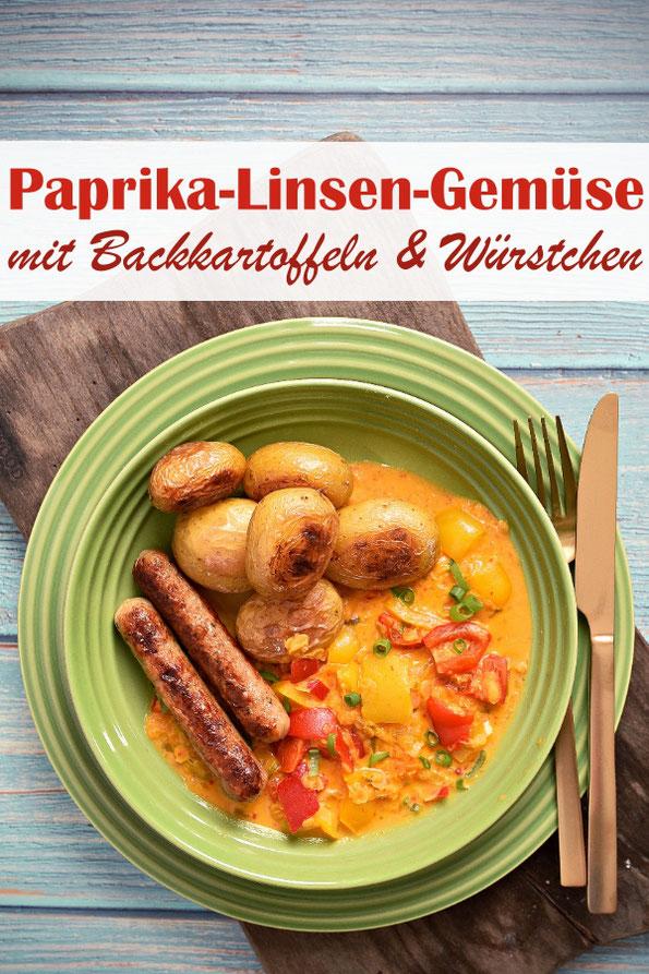 Paprika Linsen Gemüse mit Backkartoffeln und Veggie-Würstchen, Gemüse aus dem Thermomix, Kartoffeln aus dem Backofen, Würstchen aus der Pfanne, Mittagessen, Familienküche, vegetarisch, vegan machbar