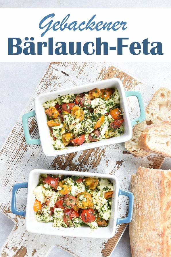 Gebackener Bärlauch Feta mit Tomaten aus dem Ofen, Feta gemischt mit Bärlauchpaste und Tomaten, in kleine ofenfeste Form, backen und mit Baguette servieren