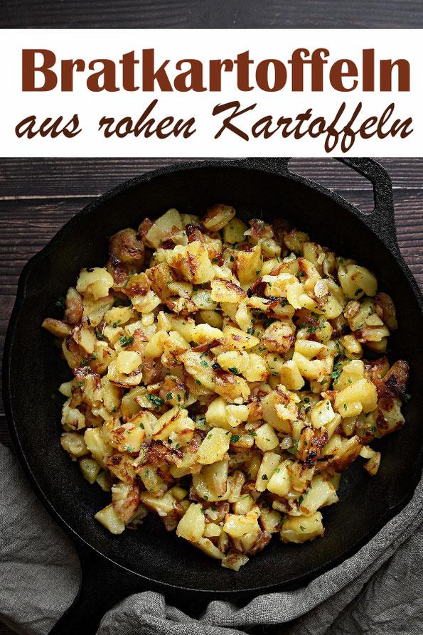 Bratkartoffeln aus rohen Kartoffeln, vegetarisch, vegan, einfach