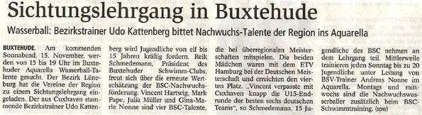 Sichtungslehrgang in Buxtehude. Wasserball: Bezirkstrainer Udo Kattenberg bittet Nachwuchs-Talente der Region ins Aquarella