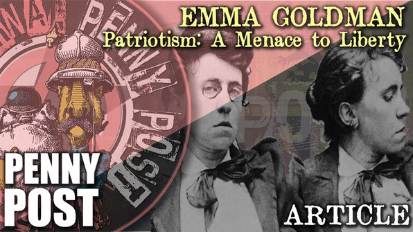 Emma Goldman, anarchist article from Mother Earth journal (from Penny Post)