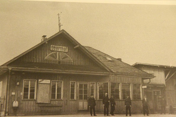Oberthaler Bahnhof in früheren Jahren