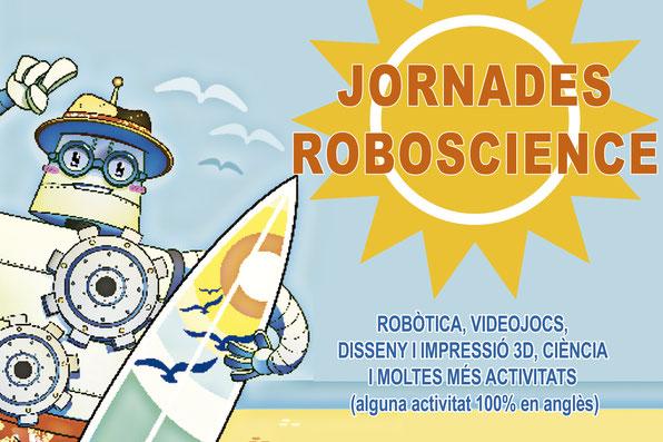 curs casal estiu robotica lleida educacio roboscience videojocs impresora 3D angles
