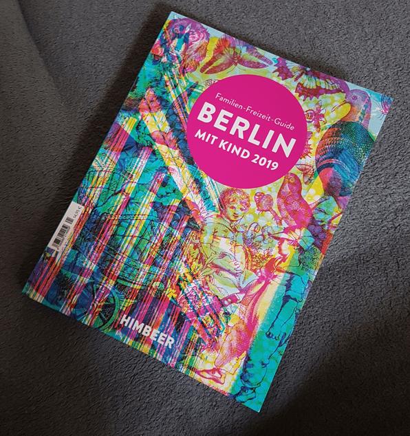 """""""Berlin mit Kind 2019"""" vom HIMBEER-Verlag in der ehrlichen Rezension auf Patschehand.de."""