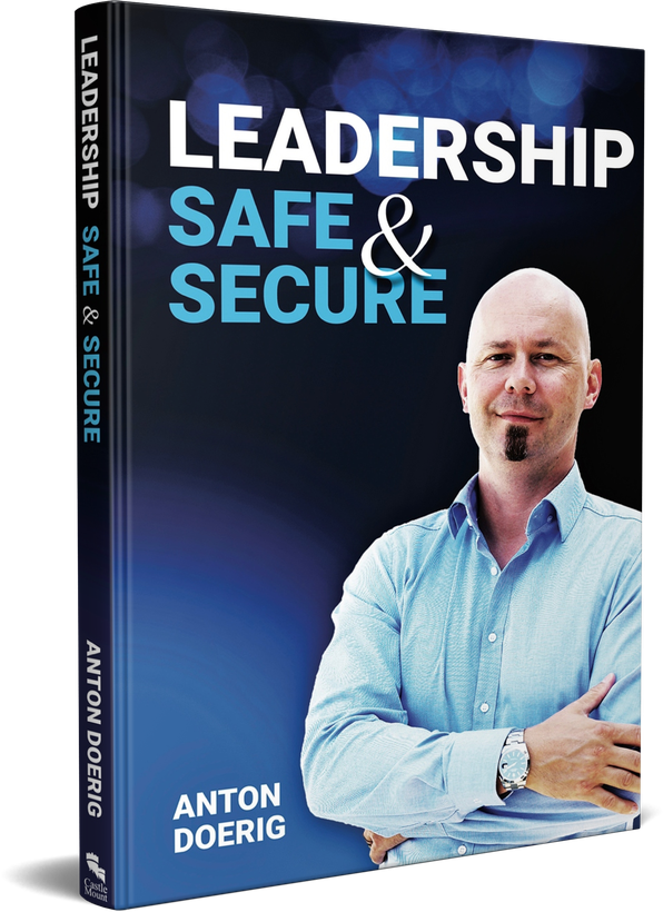 The New Book by Anton Doerig - only for real Leaders: Leadership. Safe & Secure.
