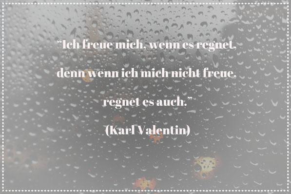 Ich-freue-mich-wenn-es-regnet-Achtsamkeit-Mindfulness-Karl-Valentin-Diverse-Diamonds