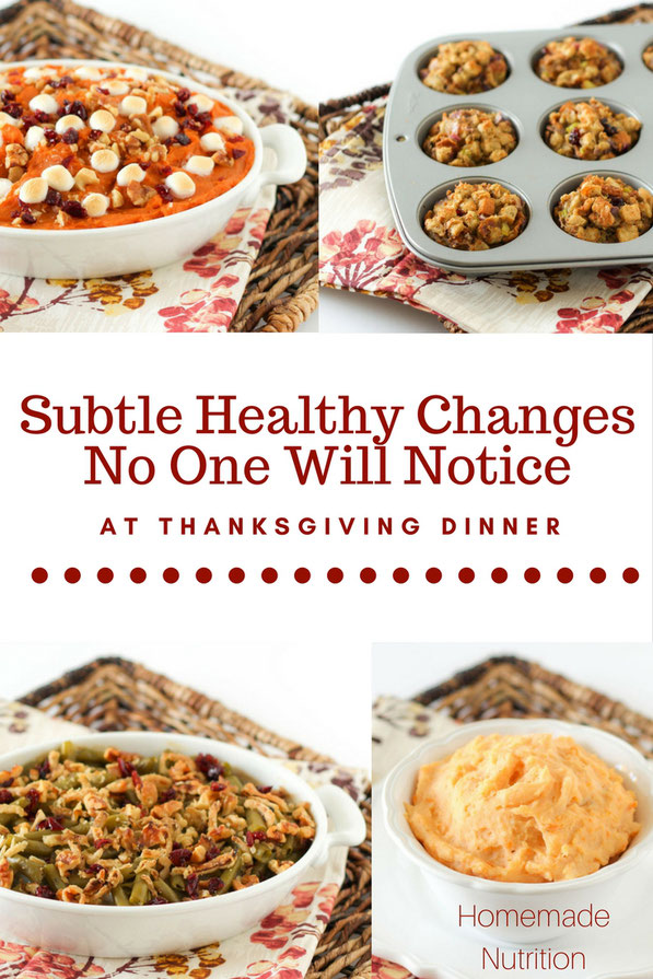 Easy, healthy subtle ways to boost the nutrition of your Thanksgiving dinner recipes without anyone noticing!