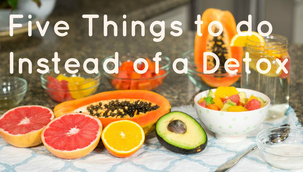 Five healthy tips to try instead of doing a detox!