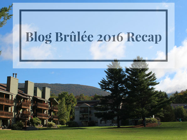 A recap of my wonderful trip to Vermont for Blog Blog Brulee 2016!  Blog Brulee is a must-do for healthy food bloggers!