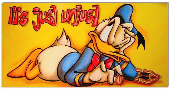 Donald Duck: It´s just unjust!