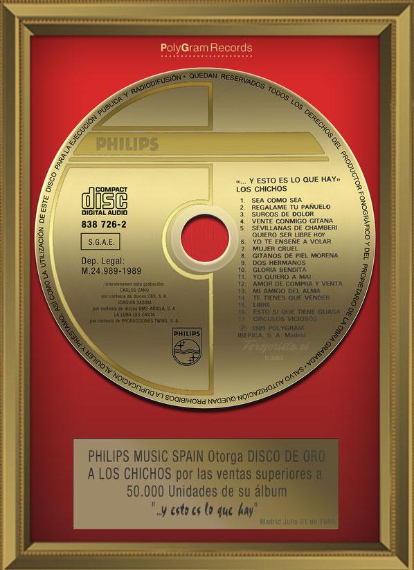 """PHILIPS MUSIC SPAIN otorga  DISCO DE ORO A LOS CHICHOS por las ventas superiores a 50.000 unidades de su álbum """"... y esto es lo que hay"""""""