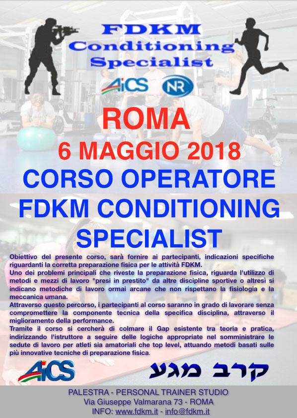 CORSO OPERATORE FDKM CONDITIONING SPECIALIST 6 MAGGIO 2018 ROMA