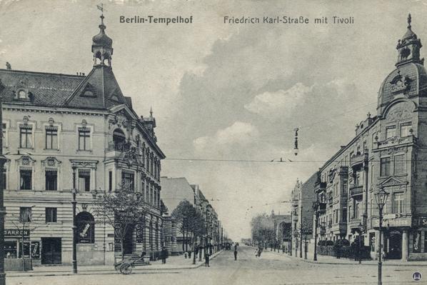 Das Tempelhofer Tivoli an der Friedrich - Karl - Straße. Blick um 1905 von der Berliner Straße (heute Tempelhofer Damm) in die Friedrich-Karl-Straße.