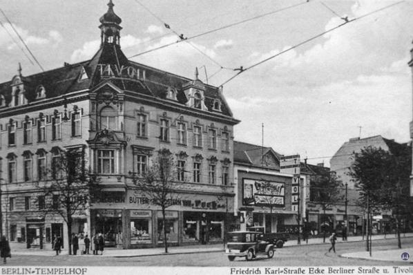 Das Tempelhofer Tivoli an der Friedrich - Karl - Straße. Ansicht des Kinos in den 1930er Jahren.