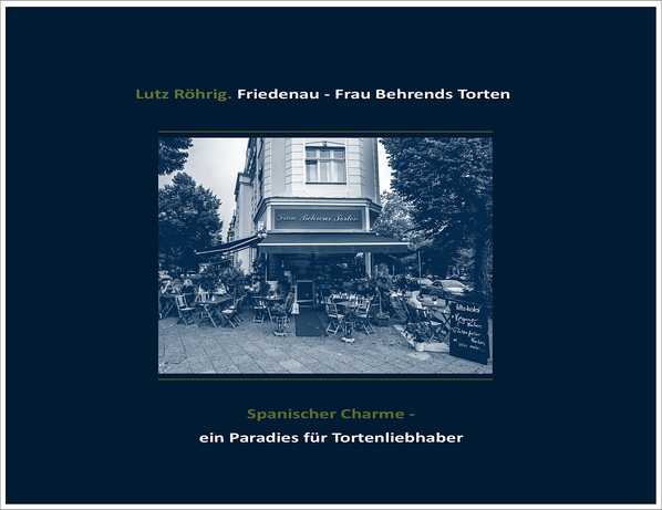 Frau Behrens Torten, Filiale Friedenau. Titelblatt.