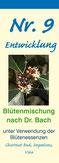 Nr. 9 Entwicklung Bachblütenmischung