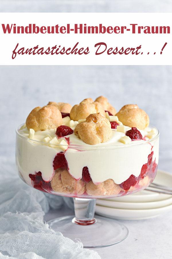 Windbeutel Himbeer Traum, fantastisches Dessert, zum Schichten, schnell gemacht mit Joghurt, Sahne, Windbeutel und Himbeeren, Ostern Weihnachten Dessert Geburtstag, Thermomix
