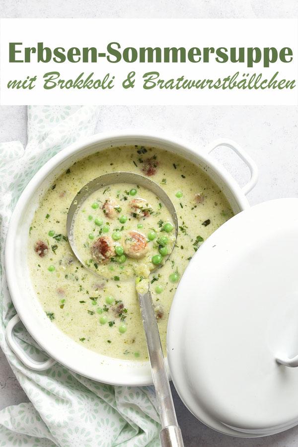 Erbsen Sommersuppe mit Brokkoli und Bratwurstbällchen, vegetarisch und vegan machbar, einfaches Rezept, einfache Zutaten, Thermomix, Familienküche