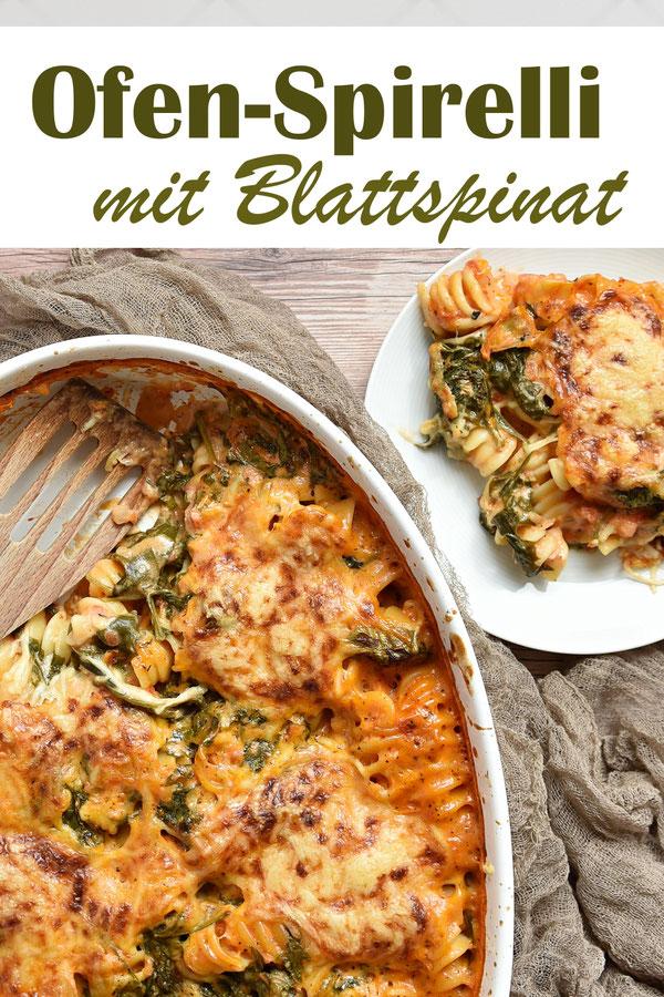 Ofen Spirelli mit Blattspinat, ohne Vorkochen der Nudeln, 10 Min. Arbeit, den Rest macht der Ofen, Thermomix, vegetarisch, vegan machbar, Familienküche