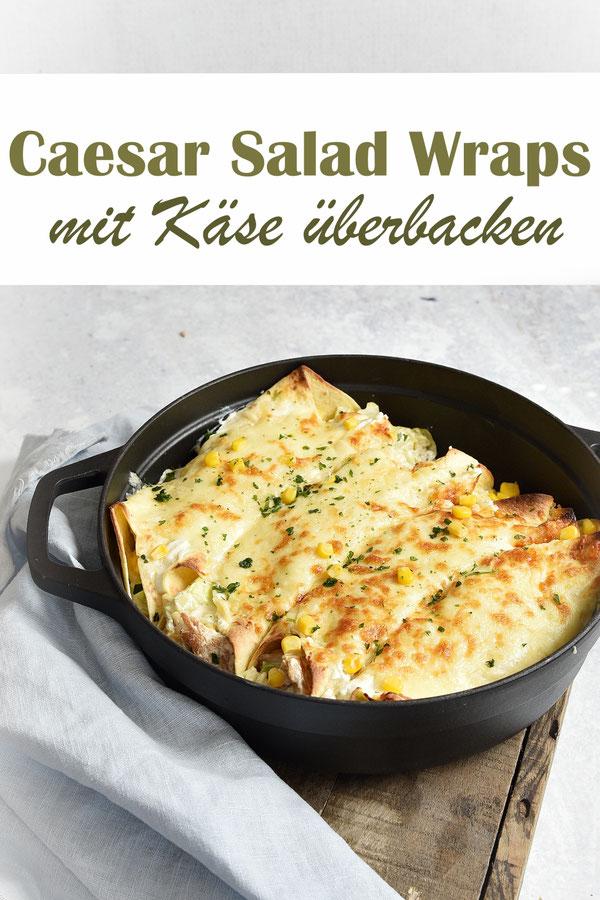 Caesar Salad Wraps mit Käse überbacken, vegetarisch, vegan machbar, Dressing aus dem Thermomix