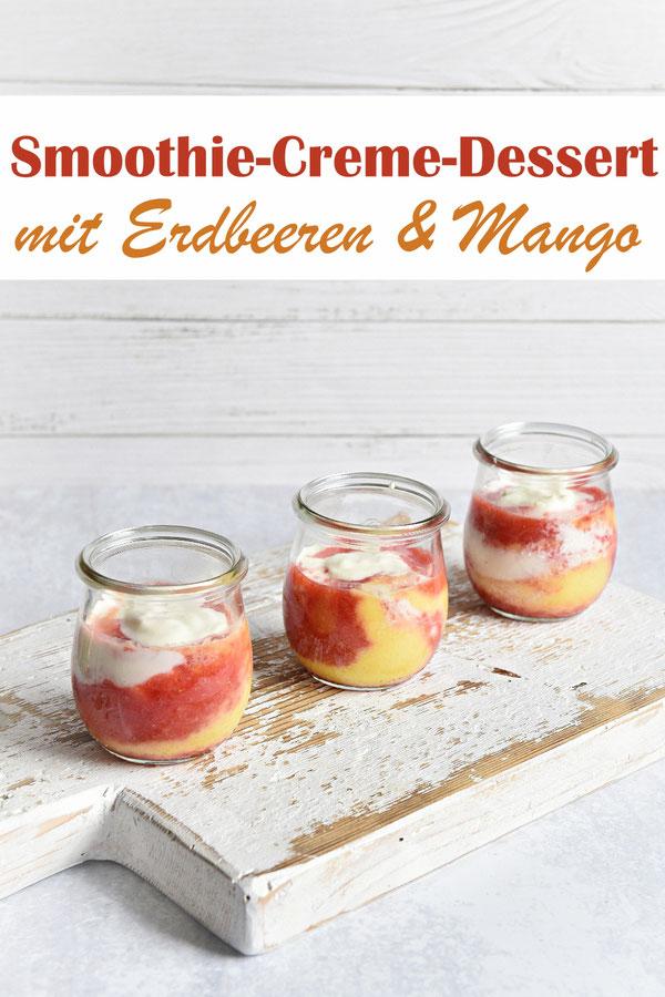Smoothie Creme Dessert mit Erdbeeren und Mango, entweder frisch oder TK, mit Quark-Sahne-Creme, super lecker, ganz einfach zu machen im Thermomix, vegan möglich