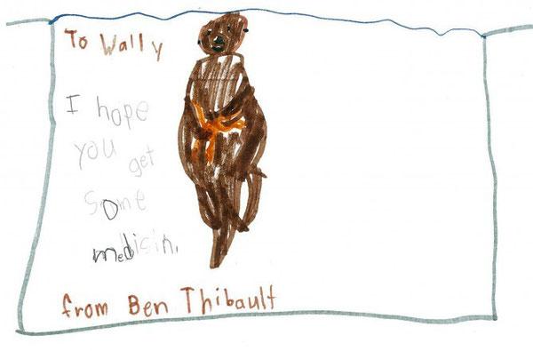 「ウォリーへ。薬を買ってもらってね。 ベンより」ベンは、動物ケアのスタッフにウォリー宛のカードを作ってくれました。