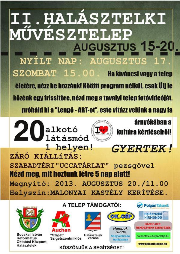 II. Halásztelki Művésztelep - 2013. augusztus 15-20. Bocskai ház, Hold utca - Nyílt nap - Záró kiállítás