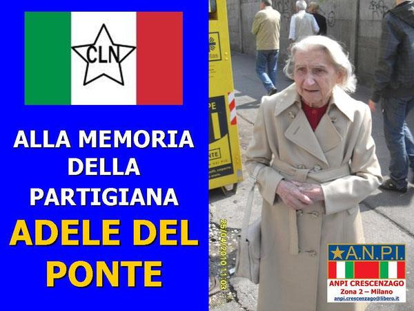 Alla memoria di Adele Del Ponte!