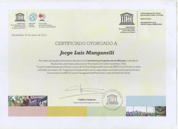 """Certificado otorgado por sector Cultura, de la oficina Regional de Ciencia de la Unesco, para America Latina y el Caribe, por el trabajo realizado en Buenos Aires, en el marco de """"Patrimonio vivo"""", pa"""