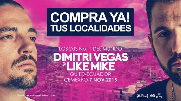 LOS DJS No. DEL MUNDO Dimitri Vegas and Like Mike LLEGAN A LA MITAD DEL MUNDO. QUITO SE PREPARA A RECIBIRLOS. NO TE QUEDES FUERA, COMPRA YA TUS LOCALIDADES. EN #ECUTICKETS Y EN LINEA: www.feeltheclub.com