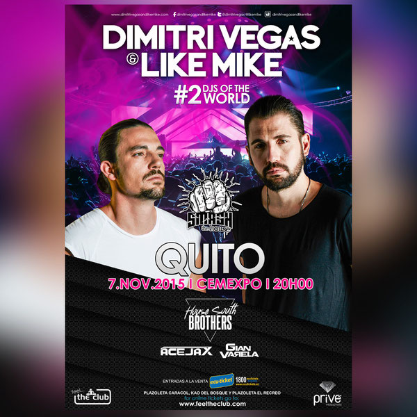 DIMITRI VEGAS AND LIKE MIKE EN ECUADOR
