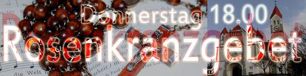 EINLADUNG zum wöchentlichen Rosenkranzgebet vor der Donnerstag Abendmesse