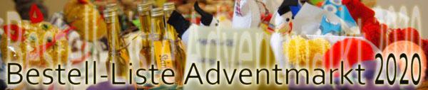 Wenn SIE etwas vom Adventmarkt BESTELLEN möchten bitte HIER informieren
