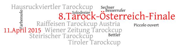 Wordle zum 8.Tarock-Österreich-Finale 2015