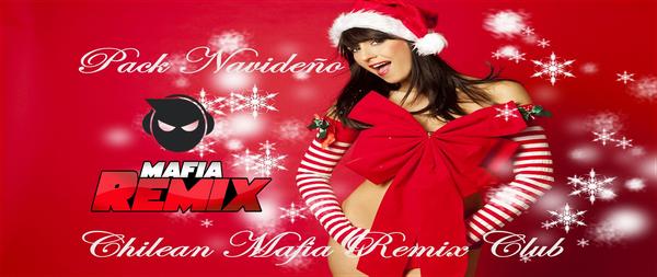Pack Navideño Diciembre Chilean Mafia Remix Club 2013