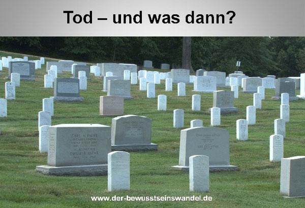 Was geschieht nach dem Tod?