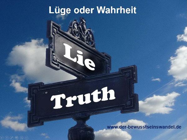 Wer die Wahrheit wahhaftig sucht, wird sie finden.