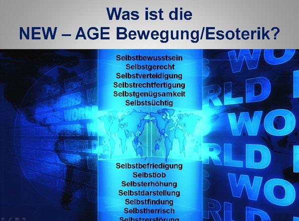 Die weltweite NEW-AGE Bewegung / Esoterik