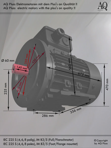 Elektromotor B3/5 Fuß/Flansch-Motor, IEC 225 S ( 4, 6 und 8 polige ) diese Baugröße beinhaltet mehrere Leistungen und Drehzahlen.