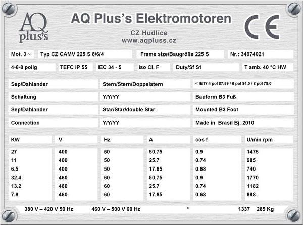 27/11/6,5 KW, 4/6/8 polig, 3 Drehzahlen Lüftermotor, Dahlander/2 Wicklungen, B3 Fußmotor, Tabellen im Downloadbereich.