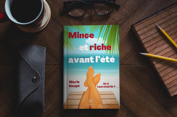 """""""Mince et riche avant l'été"""" aux éditions Le Lys bleu"""