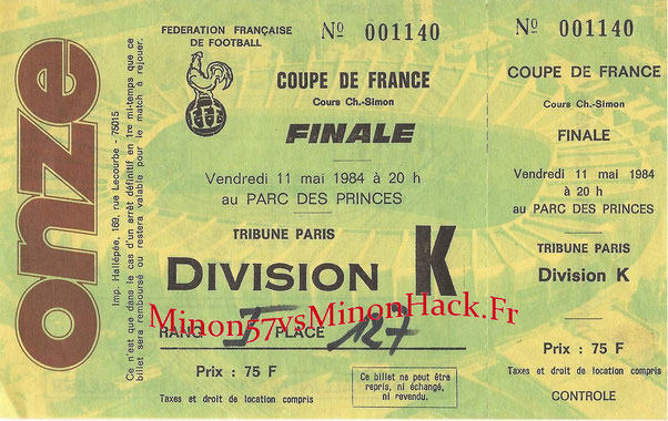 TICKET FINALE Coupe de France 1984 FC METZ vs AS MONACO