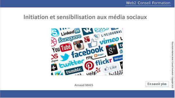 """Formation """"initiation et sensibilisation aux médias sociaux"""" du cabinet web 2 Conseil Formation"""